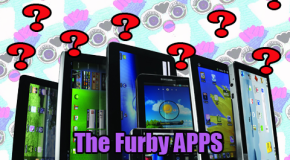 The Furby Apps: Problems & Solutions